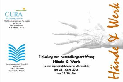 Hände und Werk – Ausstellung von Fotos und Exponaten der CURA Ahrensbök
