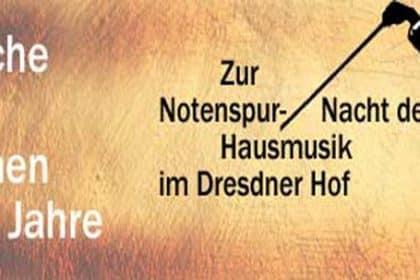 4. Notenspur-Nacht der Hausmusik – Dresdner Hof erneut in Gastgeberolle